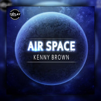 Kenny Brown - Air Space