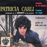 Patricia Carli - Demain tu te Maries