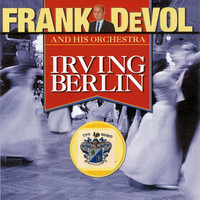 Frank DeVol - Frank DeVol Plays Irving Berlin