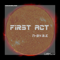 N-By-R.E - First Act