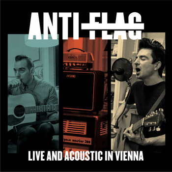 Anti-Flag - Live and Acoustic in Vienna (Live)