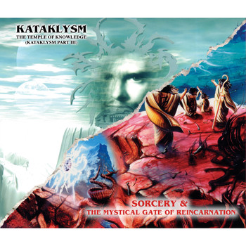 KATAKLYSM - Sorcery + the Mystical Gate of Reincarnation / Temple of Knowledge