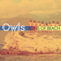 Owls - Sons of Beach (Explicit)