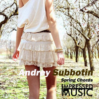 Andrey Subbotin - Spring Chords