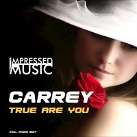 Carrey - True Are You