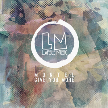 Montel - Give You More