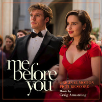 Craig Armstrong - Me Before You (Original Motion Picture Score)