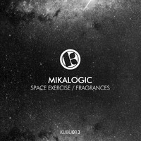 Mikalogic - Space Exercise / Fragrances