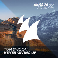 Tom Swoon - Never Giving Up