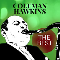 Coleman Hawkins Quartet - The Best