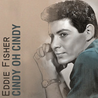 Eddie Fisher - Cindy Oh Cindy