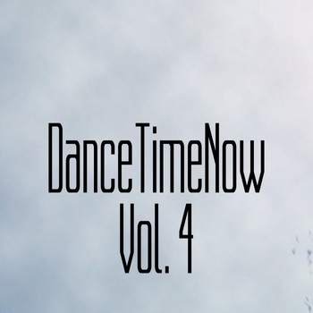 Various Artists - DanceTimeNow, Vol. 4
