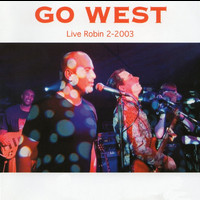 Go West - Live Robin 2