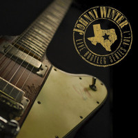 Johnny Winter - Live Bootleg Series, Vol. 1 (Remastered Recording)