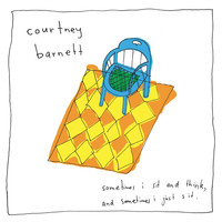 Courtney Barnett - Sometimes I Sit and Think, And Sometimes I Just Sit (Special Edition)