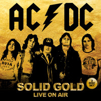AC/DC - Solid Gold - Live to Air