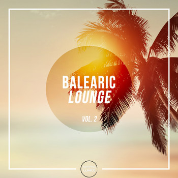 Various Artists - Balearic Lounge, Vol. 2