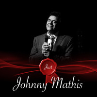 Johnny Mathis - Just - Johnny Mathis