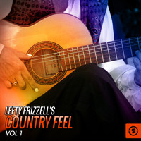 Lefty Frizzell - Country Feel, Vol. 1