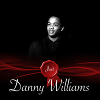 Danny Williams - Just - Danny Williams