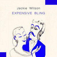 Jackie Wilson - Expensive Bling