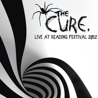 The Cure - Live at Reading Festival 2012 (Live)