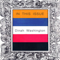 Dinah Washington - In This Issue