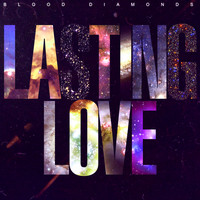 Blood Diamonds - Lasting Love