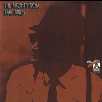 Earl Hines - The Mighty Fatha