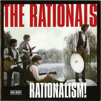 The Rationals - Rationalism!