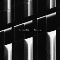 The Amazing - Floating