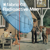Radioactive Man - fabric 08: Radioactive Man