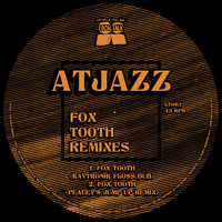 Atjazz - Fox Tooth Remixes