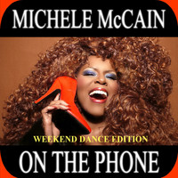 Michele McCain - On The Phone (Weekend Dance Edition)