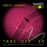 Mirco Caruso - Take Off EP