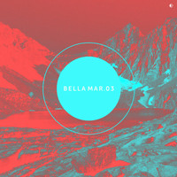 Various Artist - Bella Mar 03 (Compiled by Einmusik)