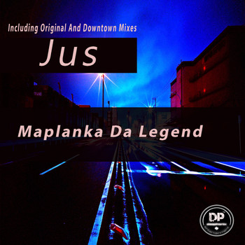 Maplanka Da Legend - Jus
