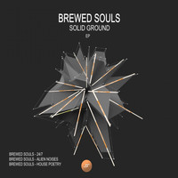 Brewed Souls - Solid Ground EP