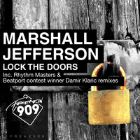 Marshall Jefferson - Lock The Doors: Remix Pack, Pt. 1