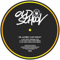 Dr. Alfred - Last Disco