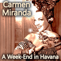 Carmen Miranda - A Week-End in Havana