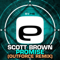 Scott Brown - Promise (Outforce Remix)