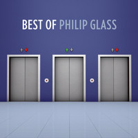 Philip Glass - The Best Of Philip Glass