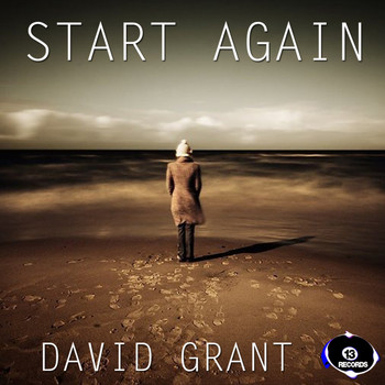David Grant - Start Again Remix Ep