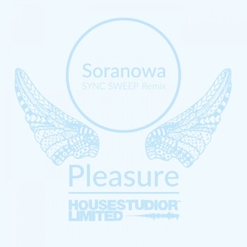 Pleasure - Soranowa (Sync Sweep Remix)