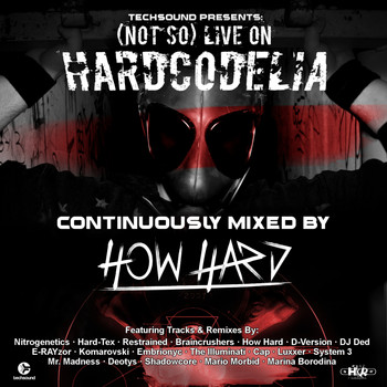 How Hard - (Not So) Live on Hardcodelia Colombia (Continuously Mixed by How Hard [Explicit])