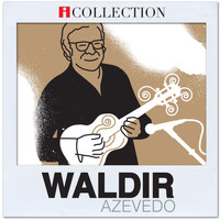 Waldir Azevedo - iCollection