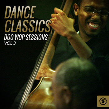Various Artists - Dance Classics: Doo Wop Sessions, Vol. 3