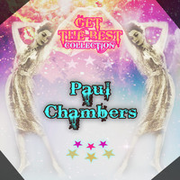 Paul Chambers - Get The Best Collection