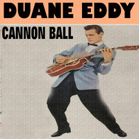 Duane Eddy - Cannon Ball
